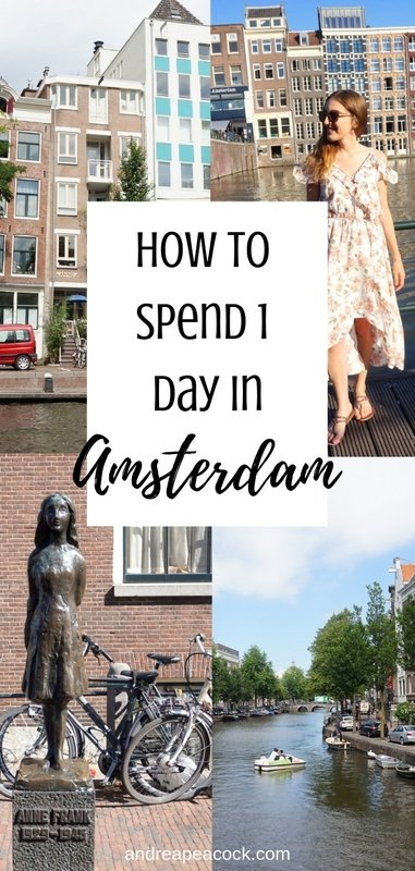 How to Spend 1 Day in Amsterdam: Amsterdam Travel Guide | www.andreapeacock.com