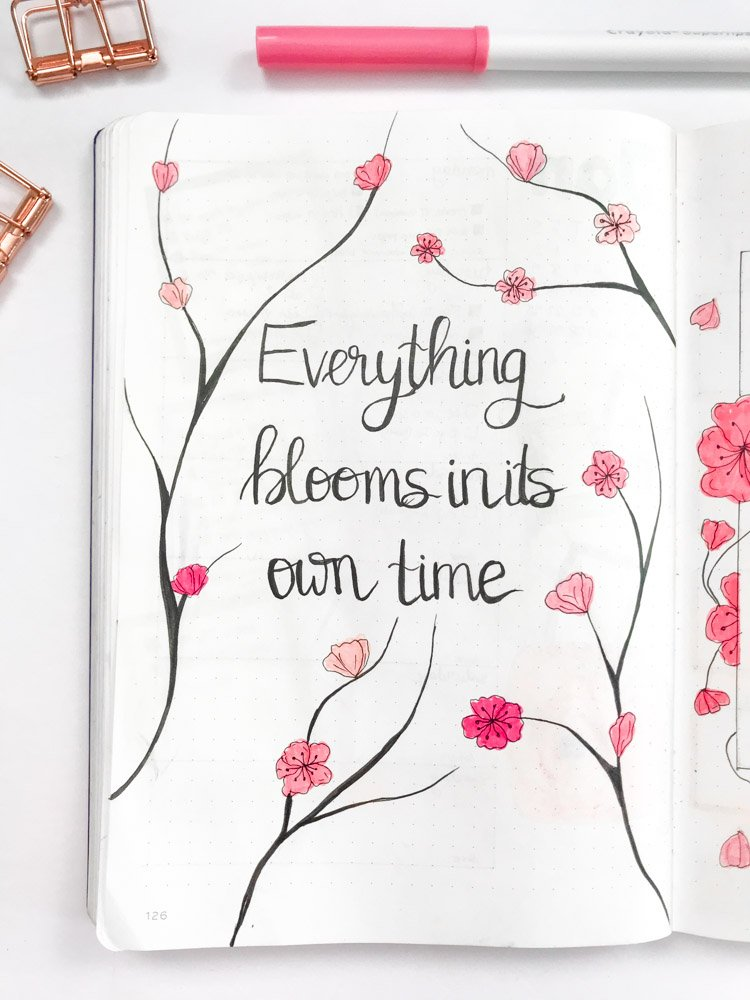 bullet journal quote page: everything blooms in its own time