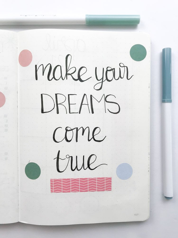 bullet journal quote page: make your dreams come true
